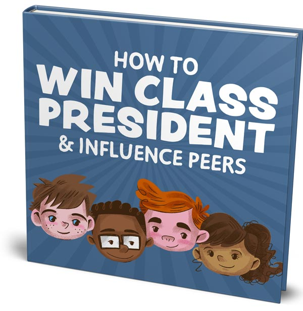 How To Win Class President &