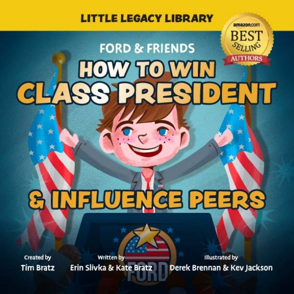 Ford & Friends: How to Win Class President and Influence Peers